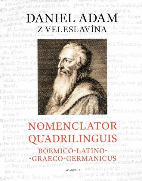 Daniel Adam z Veleslavína, Nomenclator quadrilinguis Boemico–Latino–Graeco–Germanicus