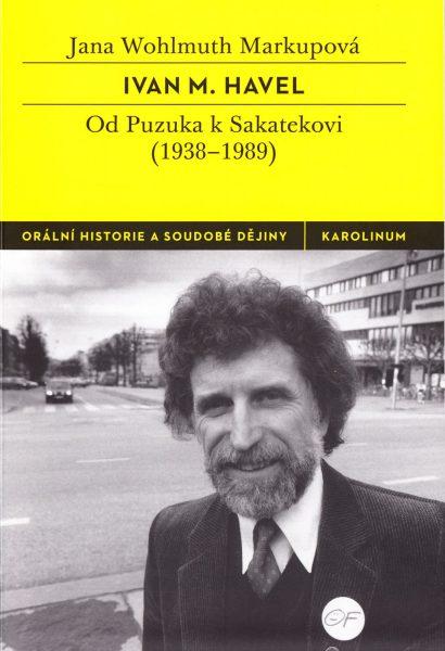 Ivan M. Havel : od Puzuka k Sakatekovi (1938-1989)
