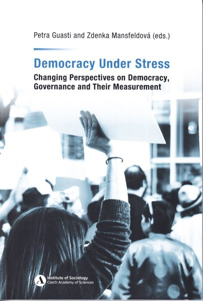 Democracy under stress : changing perspectives on democracy, governance and their measurement