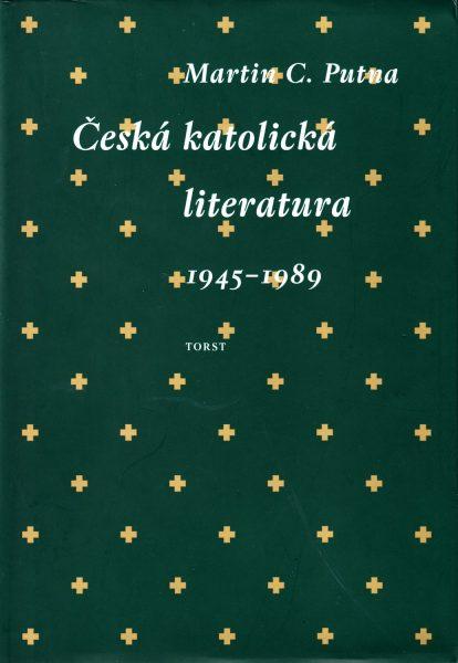 Česká katolická literatura 1945-1989 v kontextech