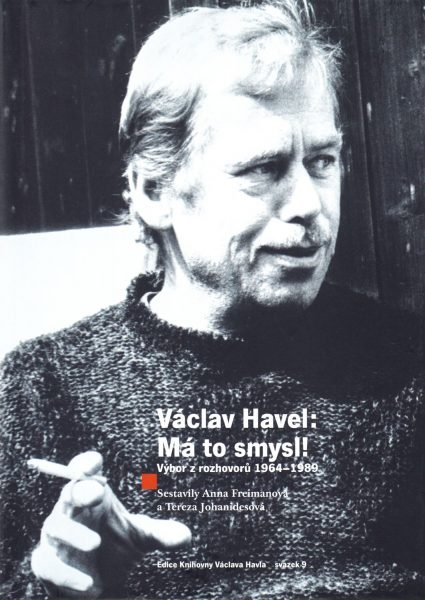 Václav Havel: má to smysl! : výbor z rozhovorů 1964-1989