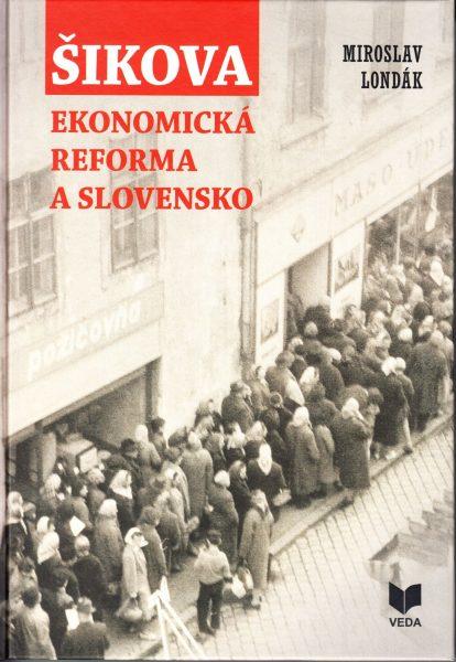 Šikova ekonomická reforma a Slovensko