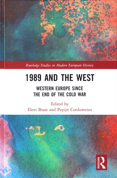 1989 and the West : Western Europe since the end of the Cold War
