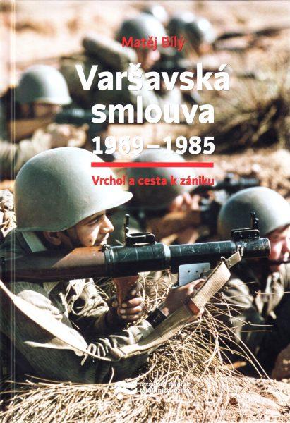 Varšavská smlouva 1969-1985 : vrchol a cesta k zániku