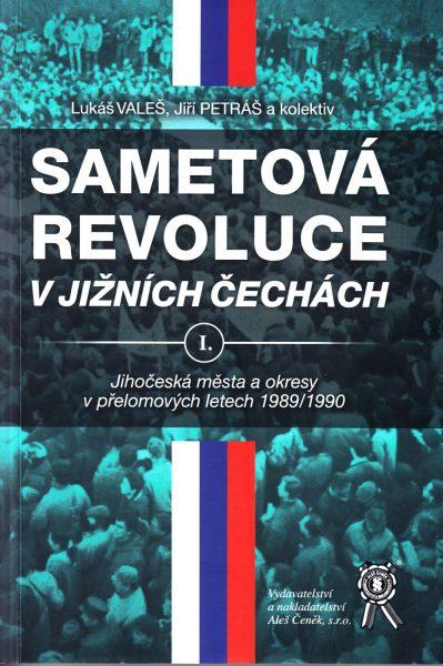 Sametová revoluce v jižních Čechách. I., Jihočeská města a okresy v přelomových letech 1989/1990