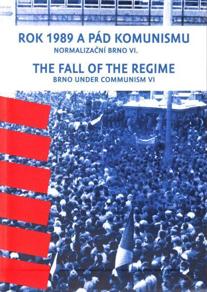 Normalizační Brno : Rok 1989 a pád komunismu