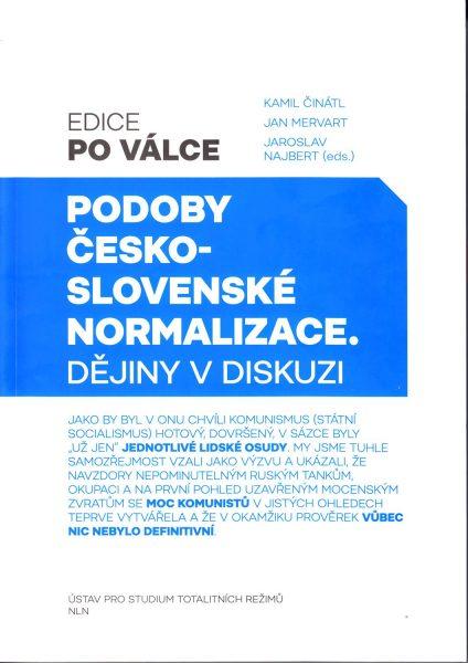 Podoby československé normalizace : dějiny v diskuzi