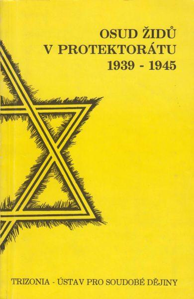 Osud Židů v protektorátu 1939–1945