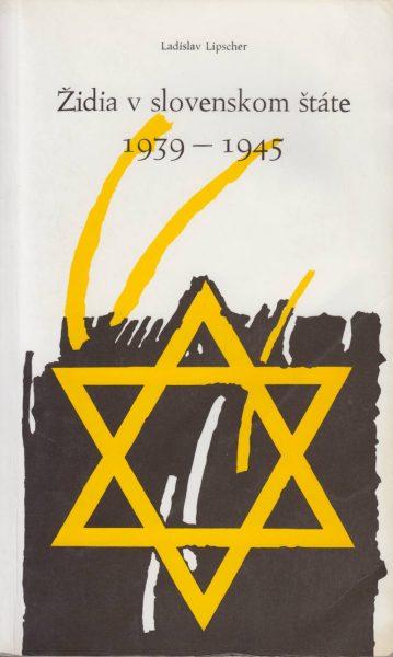 Židia v Slovenskom štáte 1939–1945