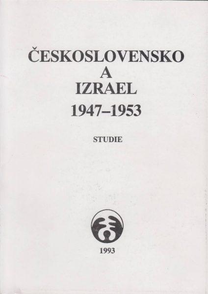 Československo a Izrael 1947–1953. Studie