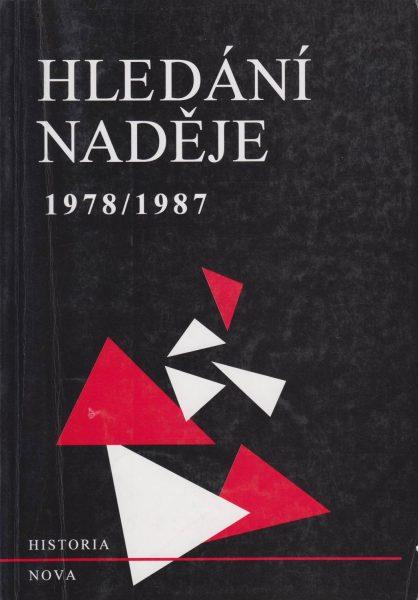 Hledání naděje 1978–1987. Výběr z ineditních sborníků