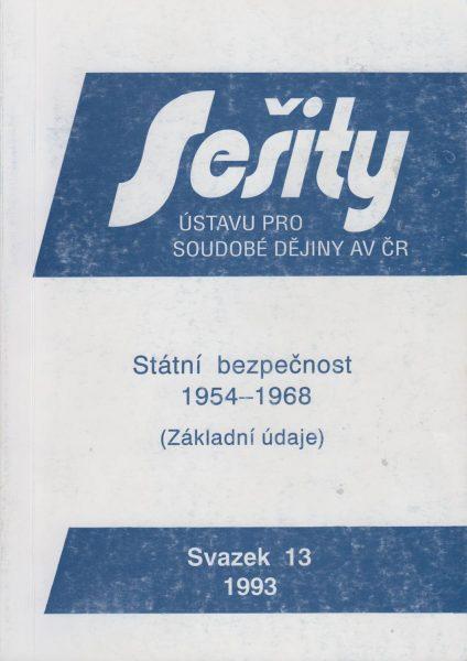 Státní bezpečnost 1954–1968. Základní údaje