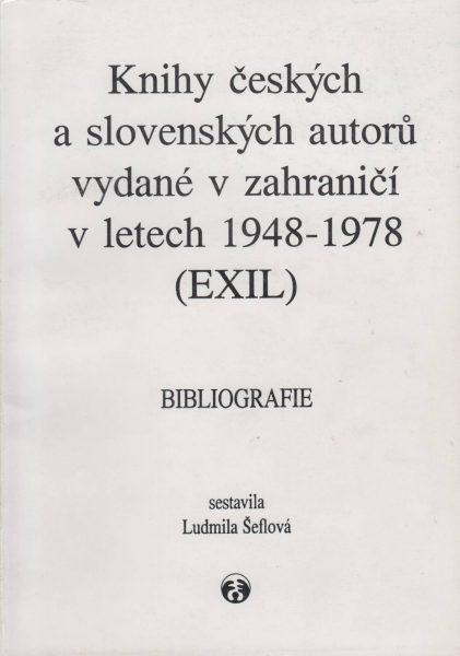 Knihy českých a slovenských autorů v zahraničí vletech 1948–1978. Bibliografie