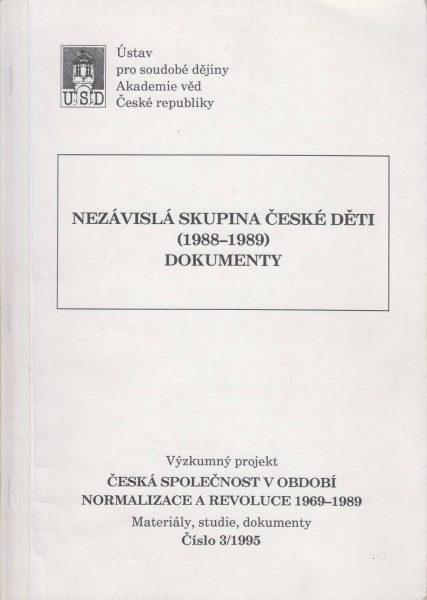 Nezávislá skupina České děti 1988–1989. Dokumenty