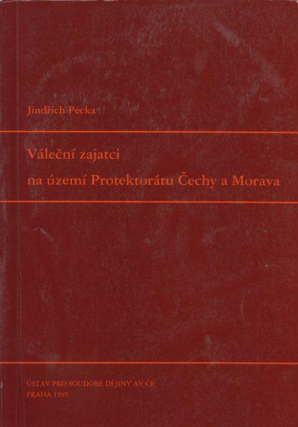 Váleční zajatci na území Protektorátu Čechy a Morava