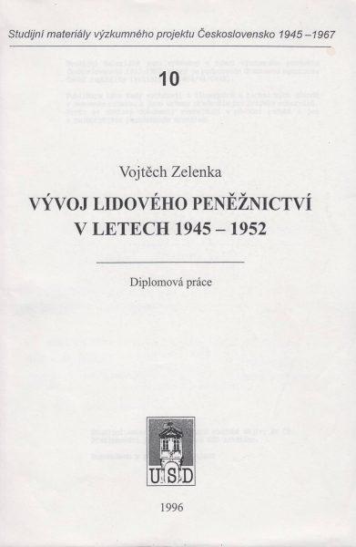 Vývoj lidového peněžnictví v letech 1945–1952