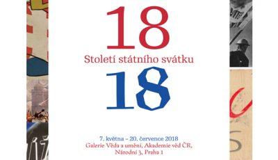 Výstava 18–18: Století státního svátku