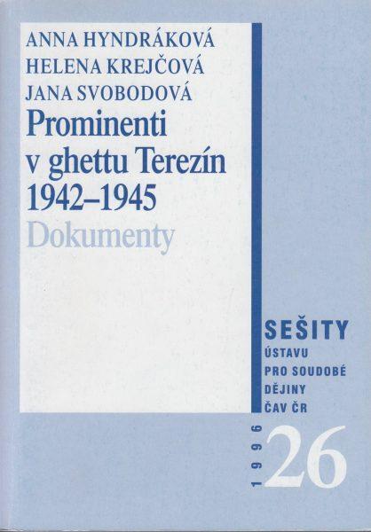 Prominenti v ghettu Terezín 1942–1945. Edice dokumentů