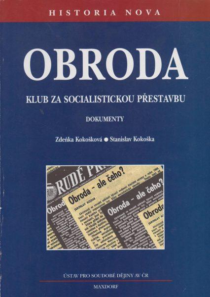 Obroda – Klub za socialistickou přestavbu. Dokumenty