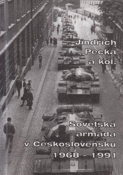 Sovětská armáda v Československu 1968–1991. Chronologický přehled