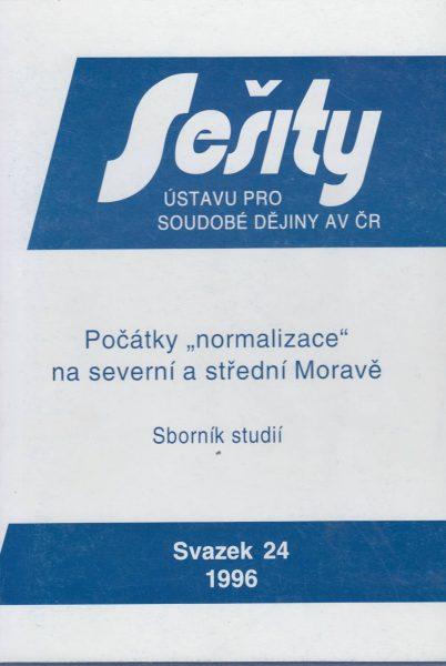 """Počátky """"normalizace"""" na severní a střední Moravě"""