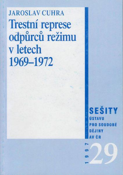 Trestní represe odpůrců režimu v letech 1969–1972