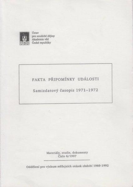 Fakta, připomínky, události. Samizdatový časopis 1971–1972