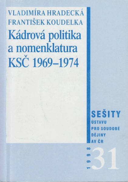 Kádrová politika anomenklatura 1969–1974