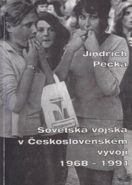 Sovětská vojska v československém vývoji 1968–1991