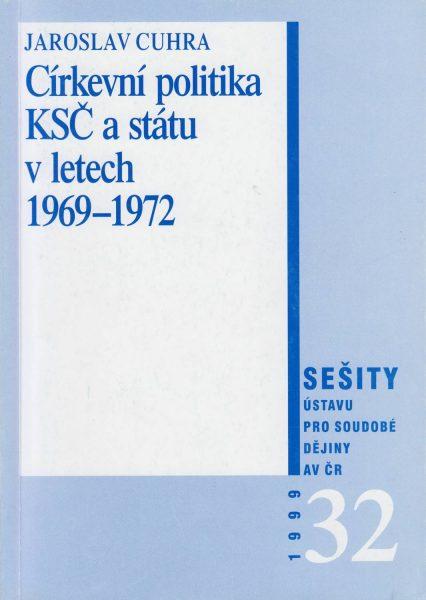 Církevní politika KSČ a státu v letech 1969–1972