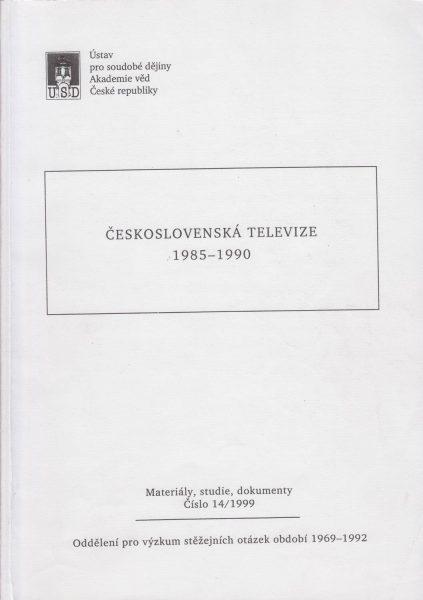Československá televize vobdobí zániku komunistického režimu a vítězství demokratické revoluce 1985–1990