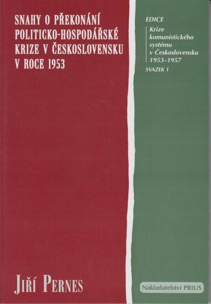 Snahy o překonání politicko-hospodářské krize vČeskoslovensku v roce 1953