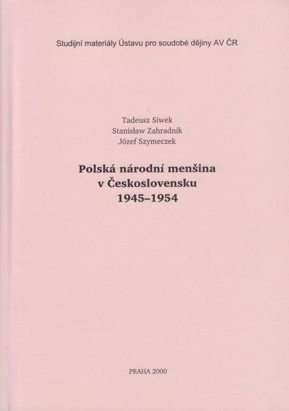 Polská národní menšina vČeskoslovensku 1945–1954