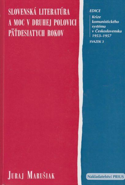Slovenská literatúra a moc v druhej polovici pätdesiatych rokov