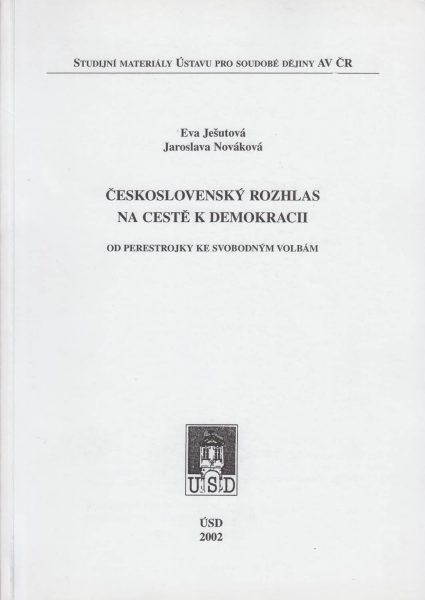 Československý rozhlas na cestě kdemokracii. Od perestrojky ke svobodným volbám