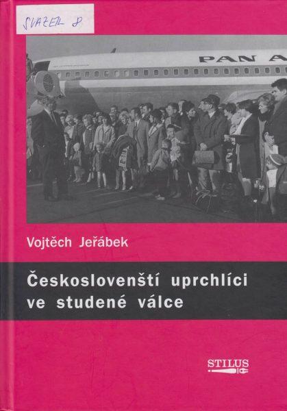 Českoslovenští uprchlíci ve studené válce. Dějiny American Fund for Czechoslovak Refugees