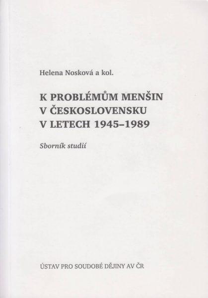 Kproblémům menšin vČeskoslovensku vletech 1945–1989