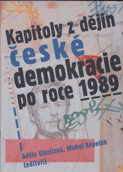 Kapitoly zdějin české demokracie po roce 1989