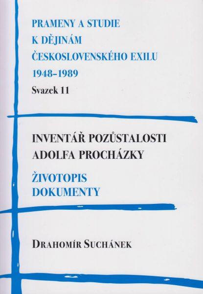 Inventář pozůstalosti Adolfa Procházky. Životopis, dokumenty