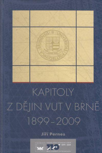 Kapitoly z dějin Vysokého učení technického v Brně. Cesta moravské techniky 20. stoletím