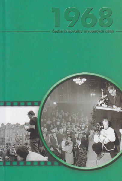Pražské jaro 1968: občanská společnost – média – přenos politických a kulturních procesů