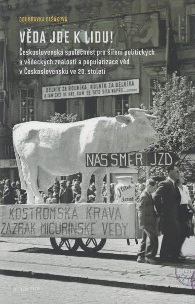 Věda jde k lidu! Československá společnost pro šíření politických a vědeckých znalostí a popularizace věd v Československu ve 20. století