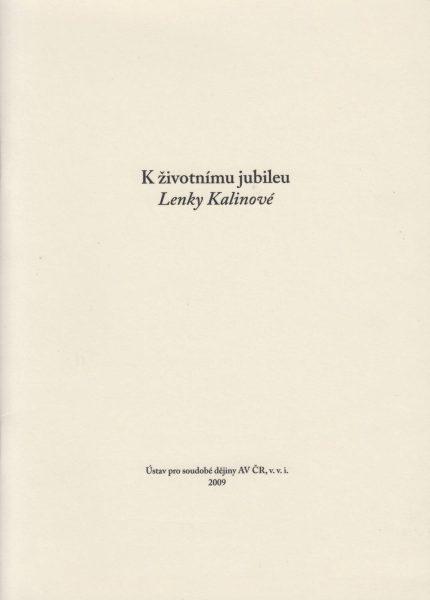 K životnímu jubileu Lenky Kalinové