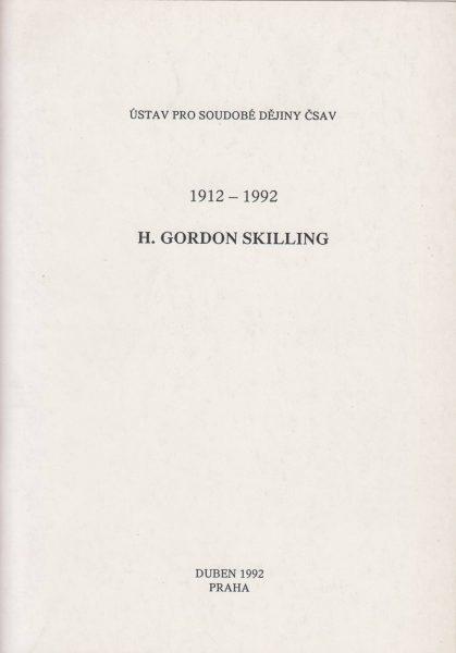 H. Gordon Skilling 1912–1992