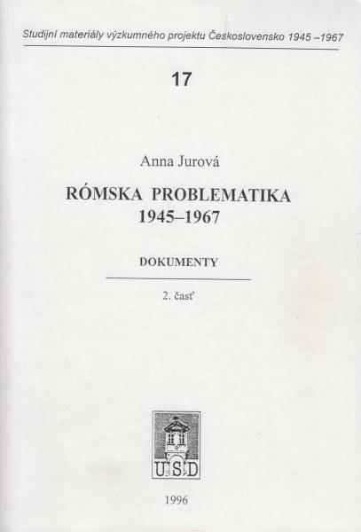 Rómská problematika 1945–1967. Dokumenty. Časť 2