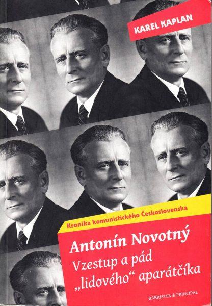 "Kronika komunistického Československa. Antonín Novotný – vzestup a pád ""lidového"" aparátčíka"