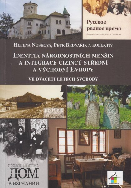 Identita národnostních menšin a integrace cizinců střední a východní Evropy ve dvaceti letech svobody