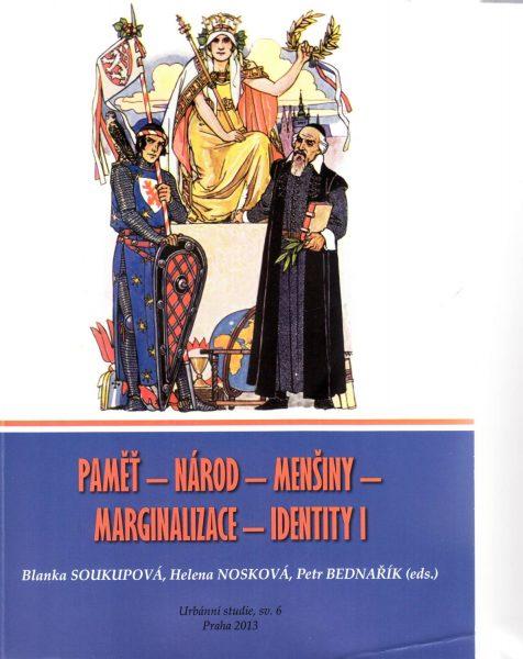Paměť – národ – menšiny – marginalizace – identity I