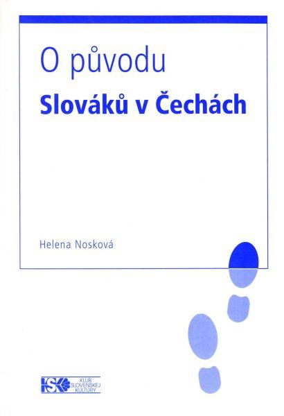 O původu Slováků v Čechách