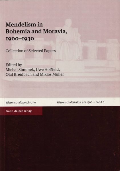 Mendelism in Bohemia and Moravia, 1900–1930. Collection of selected papers